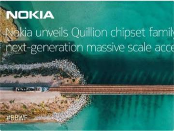 诺基亚推出全新Quillion芯片组,支持16端口Multi-PON线路卡、5G网络切片