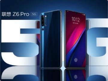 3299元,联想Z6 Pro 5G手机正式发布:5G全网通