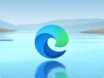 微軟 Edge 瀏覽器用戶超 6 億