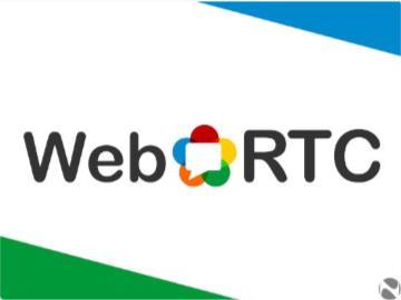 網頁音視頻通話大火,WebRTC 正式成為 W3C 和 IETF 標準