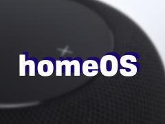 苹果 HomeOS 系统曝光
