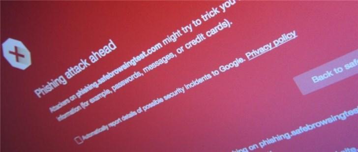 谷歌安全浏览API出问题,移动浏览器无法显示攻击警告