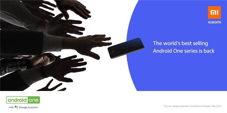 """小米A系列新机官宣:""""世界最畅销的安卓One机型回来了"""""""