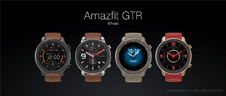华米科技发布Amazfit GTR手表,更有两款特别版本
