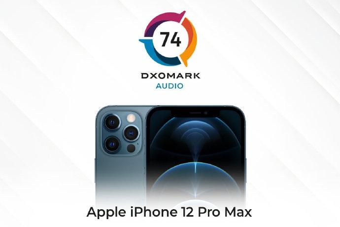 苹果 iPhone 12 Pro Max DXOMARK音频得分 74 分,排名第四