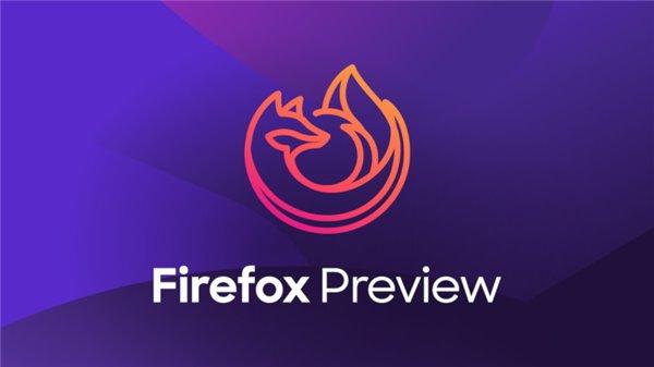 火狐Firefox Preview安卓版新增支持扩展