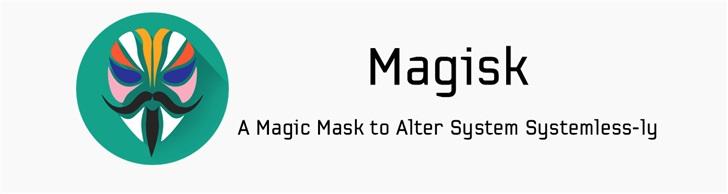Magisk的root隐藏功能要凉了,新版SafetyNet用了硬件级检测}