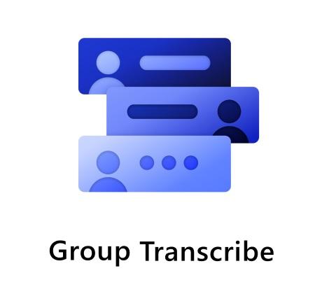 微软推出 Group Transcribe 应用:多人多语言会议,免费实时语音到文字转录并翻译