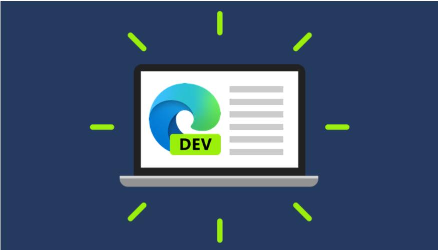 <em>微软</em> Edge 浏览器 94 Dev 发布:Mac 版拼写检查,iOS 版支持全屏截图