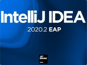 Java 开发工具 IntelliJ IDEA 2020.2 EAP 发布